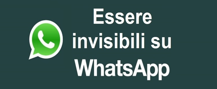 Risultare invisibile su Whatsapp