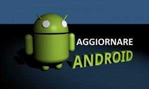Come fare Aggiornamento Android