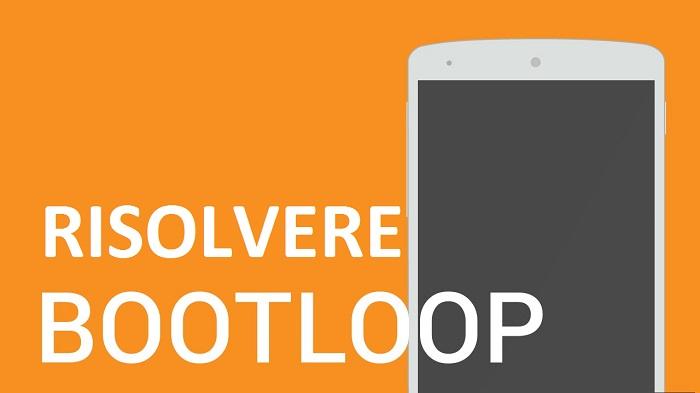 Risolvere Bootloop su Android