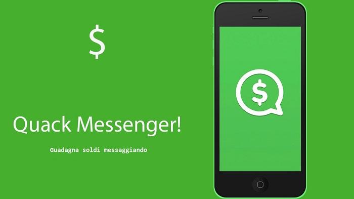 Guadagnare Chattando con Quack Messenger