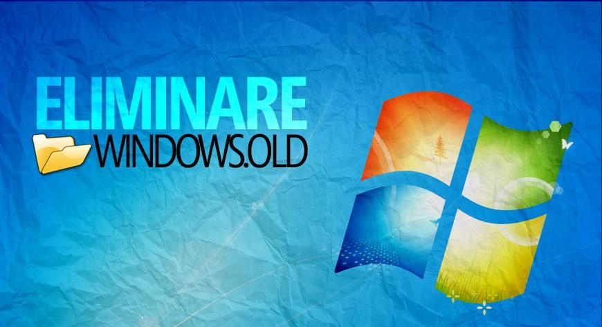 Eliminare Windows old in Pochi Passi