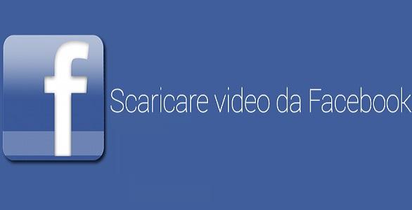 Scaricare Video da Facebook Gratuitamente