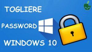 togliere password windows 10