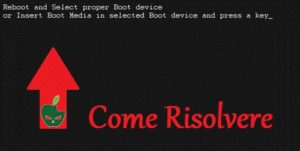 "Risolvere Errore ""Reboot and Select proper Boot device"""