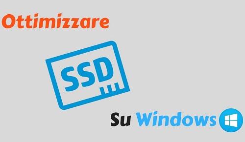Come ottimizzare SSD su Windows e cosa non fare